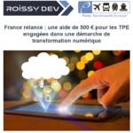 France relance : une aide de 500 € pour les TPE engagées dans une démarche de transformation numérique